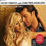 Click here for more info about 'Ricky Martin - Nobody Wants To Be Lonely'