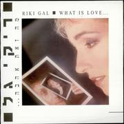 Click here for more info about 'Riki Gal - What Is Love ...'