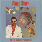 Click here for more info about 'Ringo Starr - Don't Go Where The Road Don't Go'