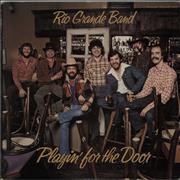 Click here for more info about 'Rio Grande Band - Playin' For The Door'