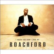 Click here for more info about 'Roachford - I Know You Don't Love Me'