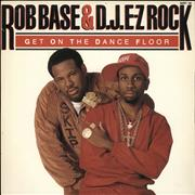 Click here for more info about 'Rob Base & DJ E-Z Rock - Get On The Dance Floor'