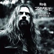 Click here for more info about 'Rob Zombie - Educated Horses'