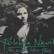 Click here for more info about 'Robbie Nevil - A Place Like This'