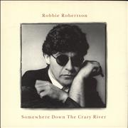Click here for more info about 'Robbie Robertson - Somewhere Down The Crazy River'