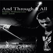 Click here for more info about 'Robbie Williams - And Through It All: Live 1997 - 2006'