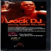 Click here for more info about 'Robbie Williams - Rock DJ'