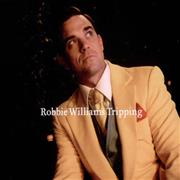 Click here for more info about 'Robbie Williams - Tripping'