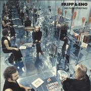 Click here for more info about 'Robert Fripp & Brian Eno - No Pussyfooting - 200 Gram Vinyl'