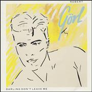 Click here for more info about 'Robert Gorl - Darling Don't Leave Me'