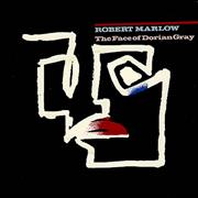 Click here for more info about 'Robert Marlow - The Face Of Dorian Gray'