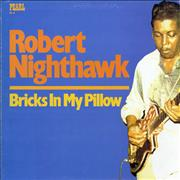 Click here for more info about 'Robert Nighthawk - Bricks In My Pillow'