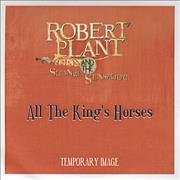 Click here for more info about 'Robert Plant - All The King's Horses'