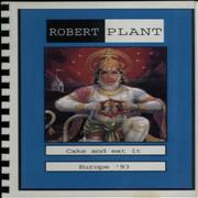 Click here for more info about 'Robert Plant - Cake And Eat It - Europe '93'