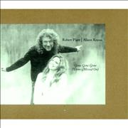 Click here for more info about 'Robert Plant & Alison Krauss - Gone, Gone, Gone (Done Moved On)'