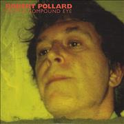 Click here for more info about 'Robert Pollard - From A Compound Eye'