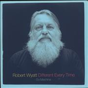 Click here for more info about 'Robert Wyatt - Different Every Time: Ex Machina'