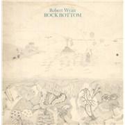 Click here for more info about 'Robert Wyatt - Rock Bottom - 1st - EX'