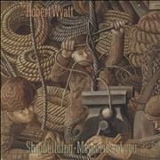 Click here for more info about 'Robert Wyatt - Shipbuilding - Rg1 Sleeve'