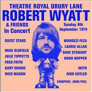 Click here for more info about 'Robert Wyatt - Theatre Royal Drury Lane'