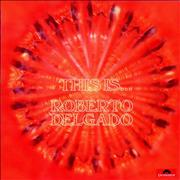 Click here for more info about 'Roberto Delgado - This Is... Roberto Delgado'