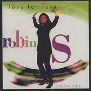 Click here for more info about 'Robin S - Love For Love'
