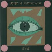Click here for more info about 'Robyn Hitchcock - Eye'