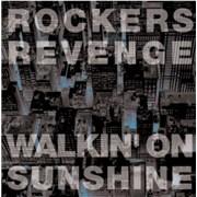 Click here for more info about 'Rocker's Revenge - Walkin' On Sunshine'
