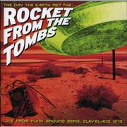Rocket From The Tombs The Day The Earth Met The Rocket From The Tombs USA CD album