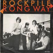 "Rockpile Wrong Way Netherlands 7"" vinyl"
