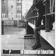 Click here for more info about 'Rod Jones - A Sentimental Education'