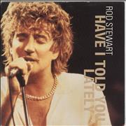 Click here for more info about 'Rod Stewart - Have I Told You Lately'