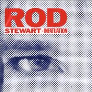 Click here for more info about 'Rod Stewart - Infatuation'