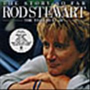 Click here for more info about 'Rod Stewart - The Story So Far: The Very Best Of'