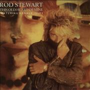 Click here for more info about 'Rod Stewart - This Old Heart Of Mine'