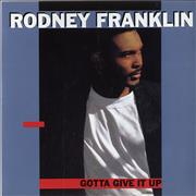 Click here for more info about 'Rodney Franklin - Gotta Give Up [Remix]'