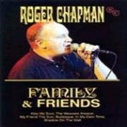 Click here for more info about 'Roger Chapman - Family And Friends'