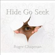 Click here for more info about 'Roger Chapman - Hide Go Seek'
