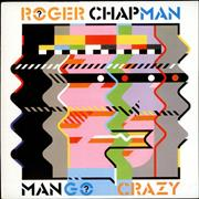 Click here for more info about 'Roger Chapman - Mango Crazy'