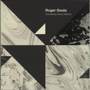 Click here for more info about 'Roger Goula - Something About Silence'