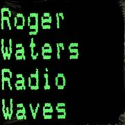 Click here for more info about 'Roger Waters - Radio Waves'