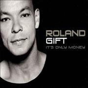 Click here for more info about 'Roland Gift - It's Only Money'