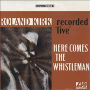 Click here for more info about 'Roland Kirk - Here Comes The Whistleman - Recorded Live - Sealed'