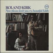 Click here for more info about 'Roland Kirk - Now Please Don't You Cry, Beautiful Edith'