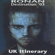 Click here for more info about 'Ronan Keating - Destination '03 - UK Itinerary'