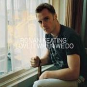 Click here for more info about 'Ronan Keating - I Love It When We Do'