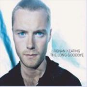 Click here for more info about 'Ronan Keating - The Long Goodbye'