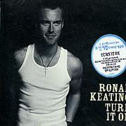 Click here for more info about 'Ronan Keating - Turn It On'