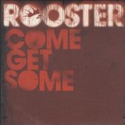 Click here for more info about 'Rooster - Come Get Some'