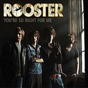 Click here for more info about 'Rooster - You're So Right For Me'